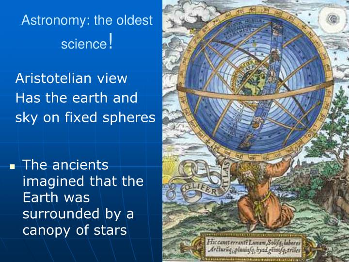 Astronomy the oldest science