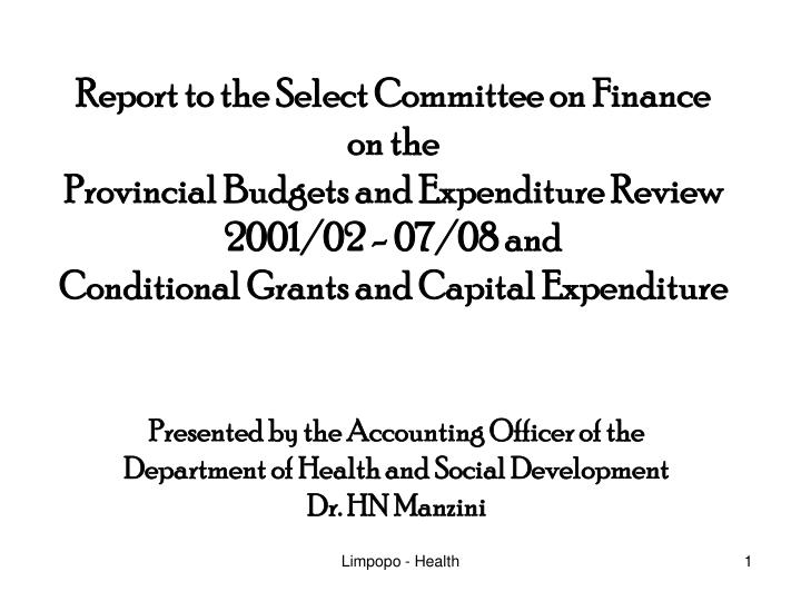 Report to the Select Committee on Finance