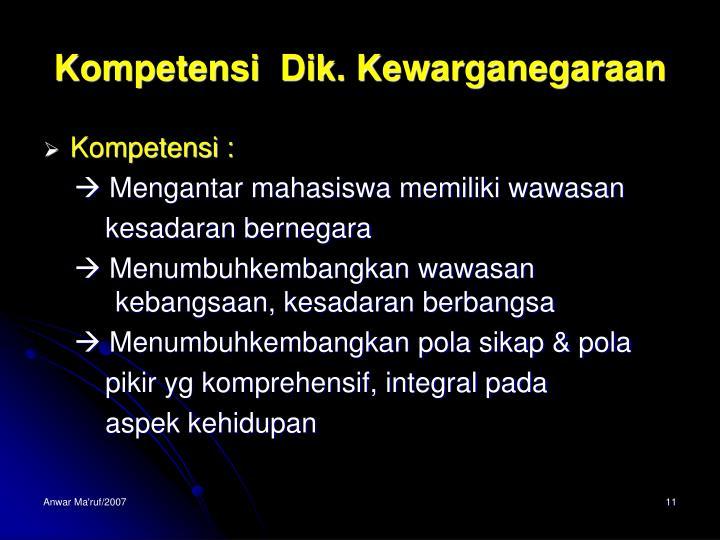 Kompetensi  Dik. Kewarganegaraan