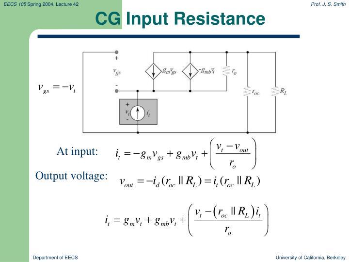 CG Input Resistance
