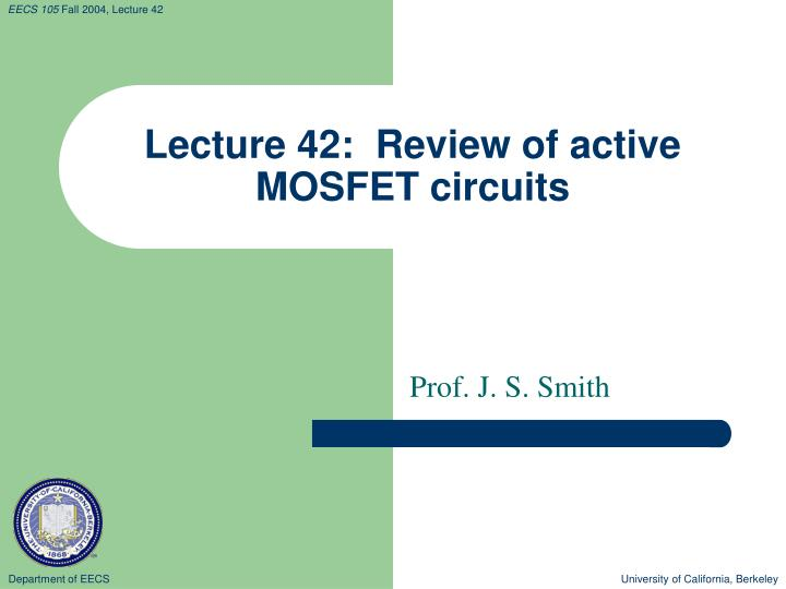 Lecture 42 review of active mosfet circuits