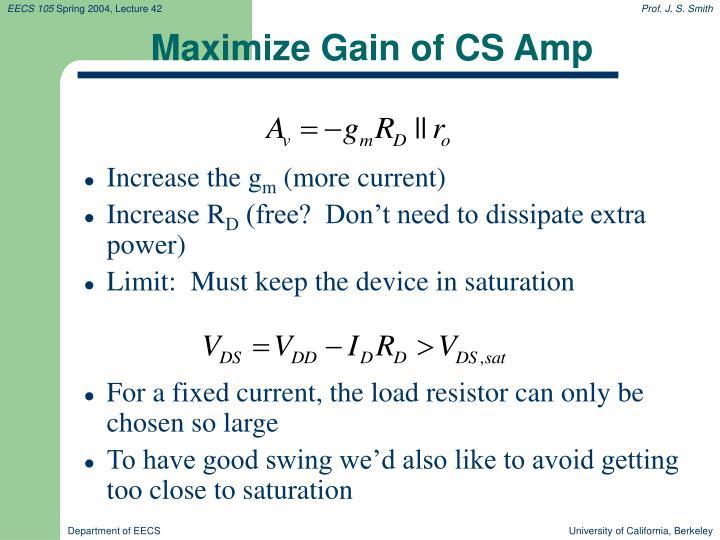Maximize Gain of CS Amp