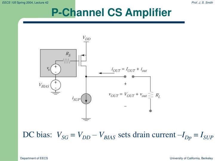P-Channel CS Amplifier