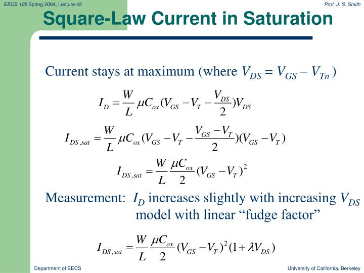 Square-Law Current in Saturation