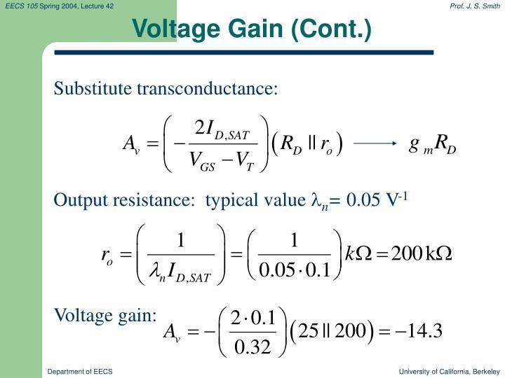 Voltage Gain (Cont.)