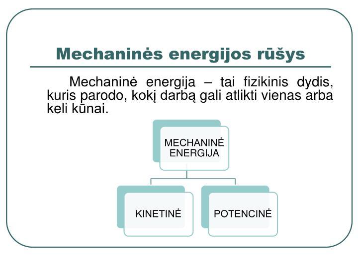 Mechaninės energijos rūšys