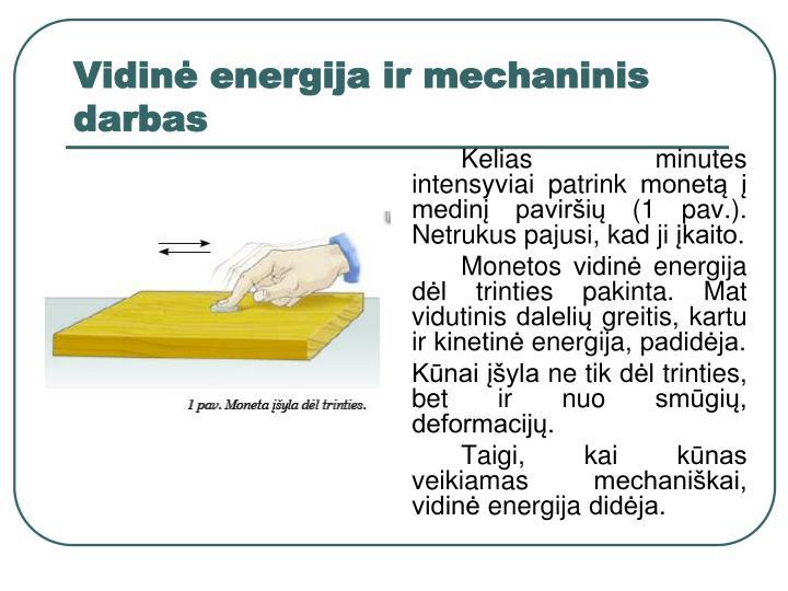 Vidinė energija ir mechaninis darbas