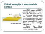vidin energija ir mechaninis darbas