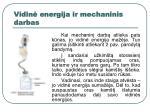 vidin energija ir mechaninis darbas1