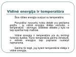 vidin energija ir temperat ra