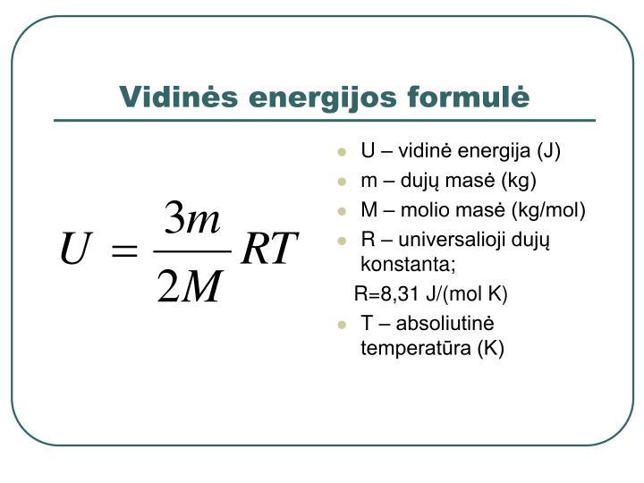 Vidinės energijos formulė