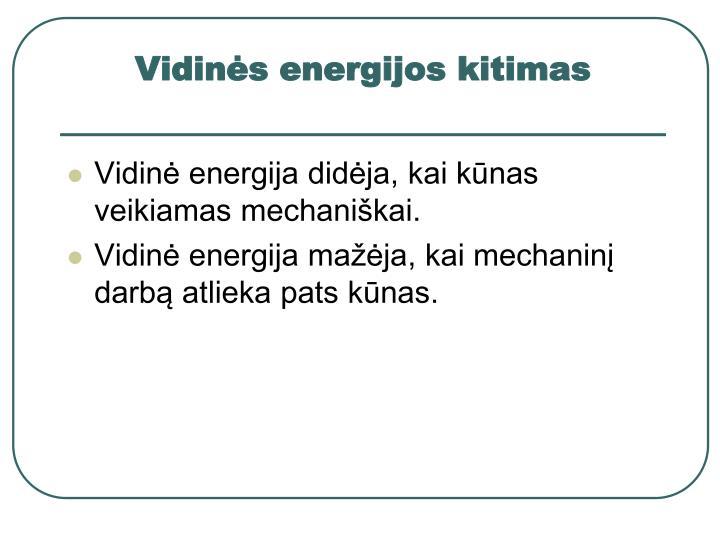 Vidinės energijos kitimas