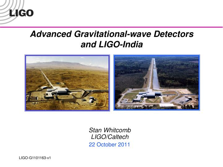 Advanced gravitational wave detectors and ligo india