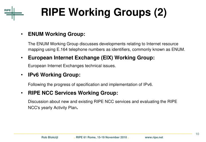 RIPE Working Groups (2)