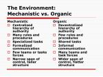 the environment mechanistic vs organic