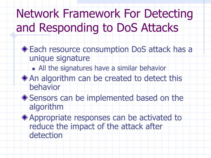 Network Framework For Detecting and Responding to DoS Attacks