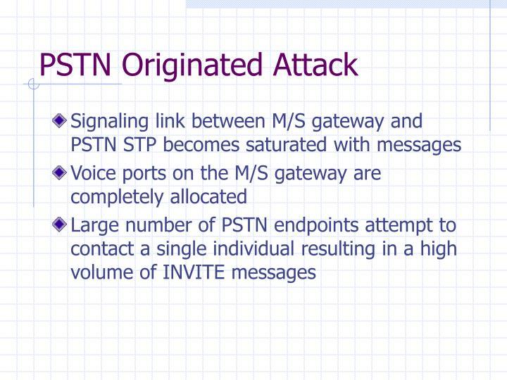 PSTN Originated Attack