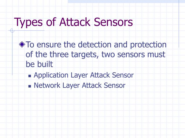Types of Attack Sensors