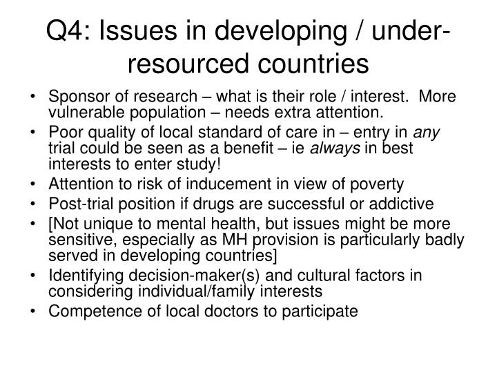Q4: Issues in developing / under-resourced countries