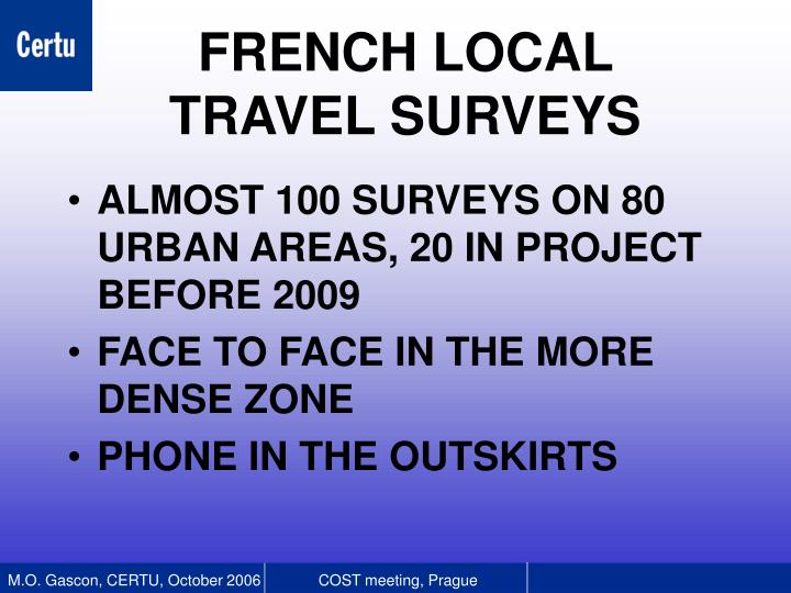 ALMOST 100 SURVEYS ON 80 URBAN AREAS, 20 IN PROJECT  BEFORE 2009