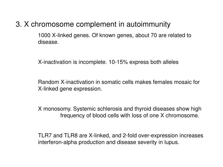 3. X chromosome complement in autoimmunity