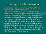existing invisible networks