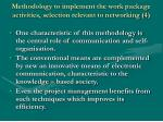 methodology to implement the work package activities selection relevant to networking 4