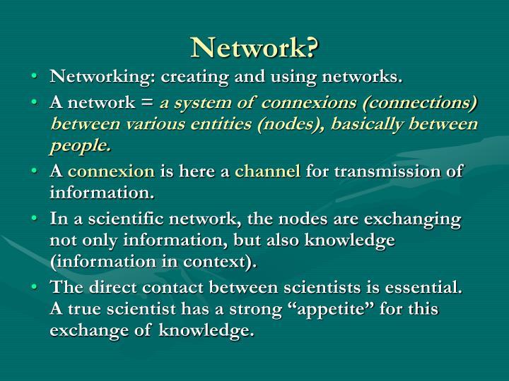 Network?