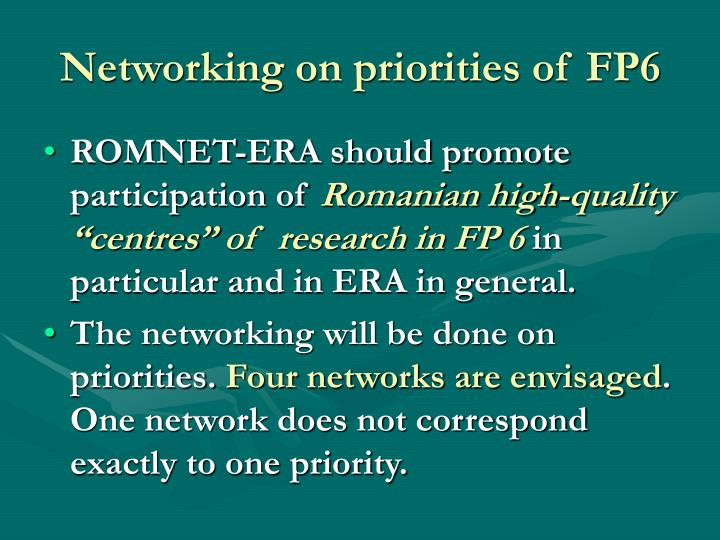 Networking on priorities of FP6