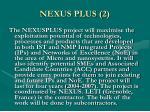 nexus plus 2