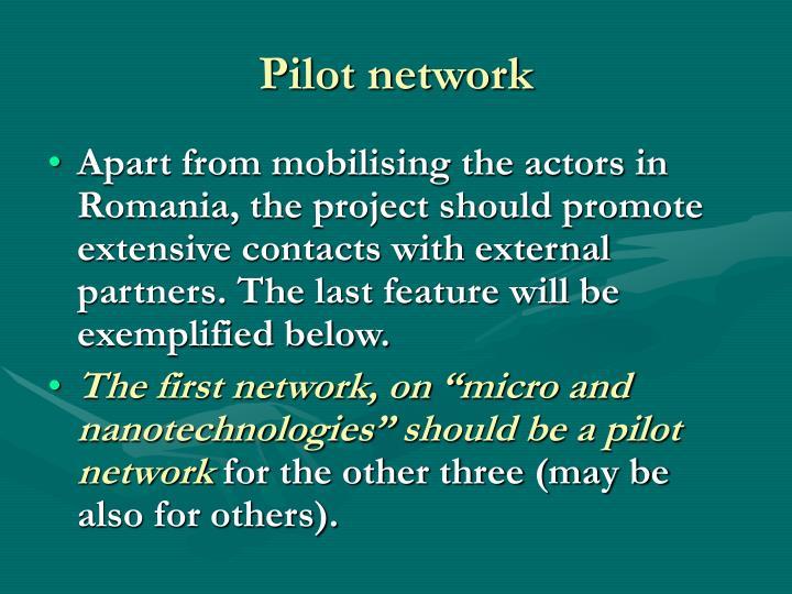 Pilot network