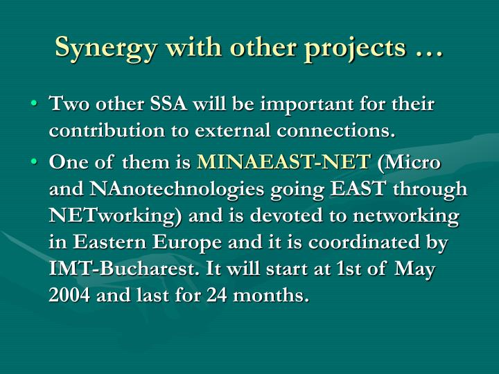 Synergy with other projects …