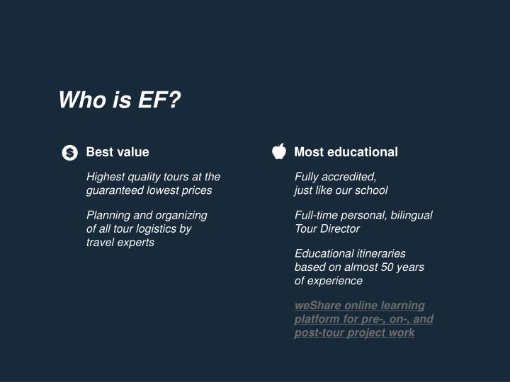 Who is EF?