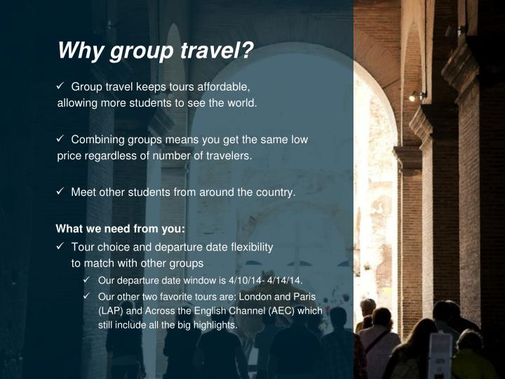 Why group travel?