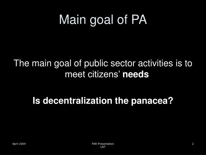 Main goal of PA