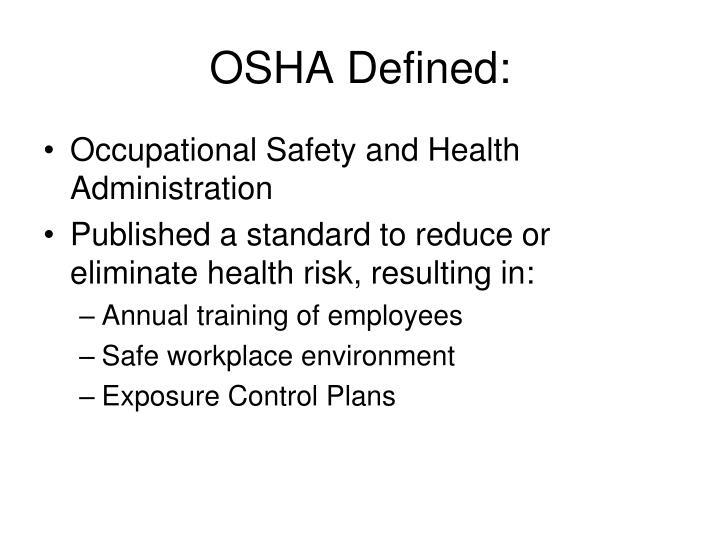 OSHA Defined: