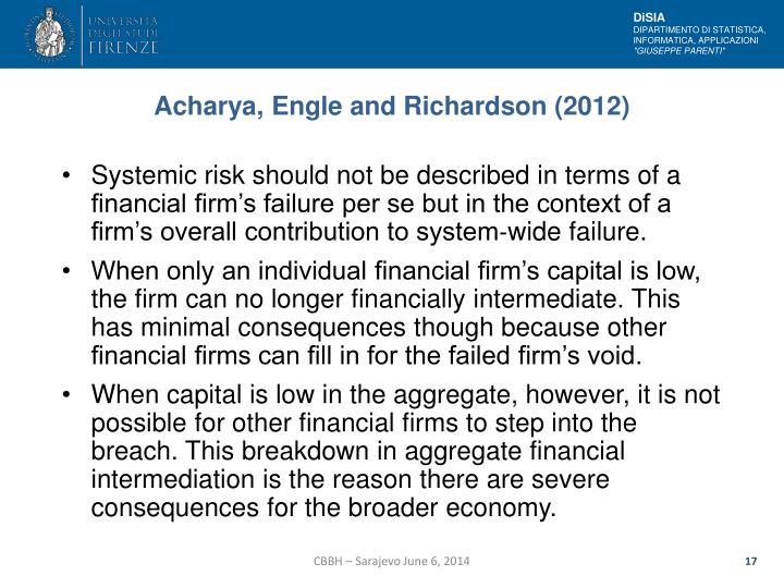 Acharya, Engle and Richardson (2012)