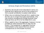 acharya engle and richardson 2012