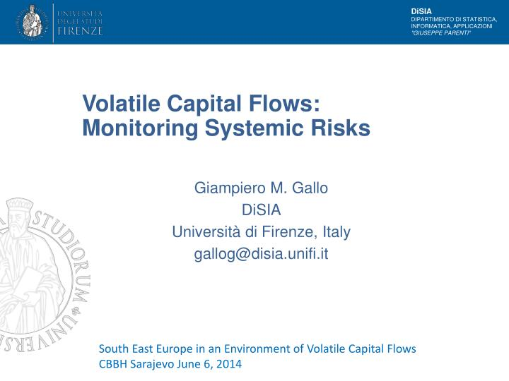 Volatile capital flows monitoring systemic risks