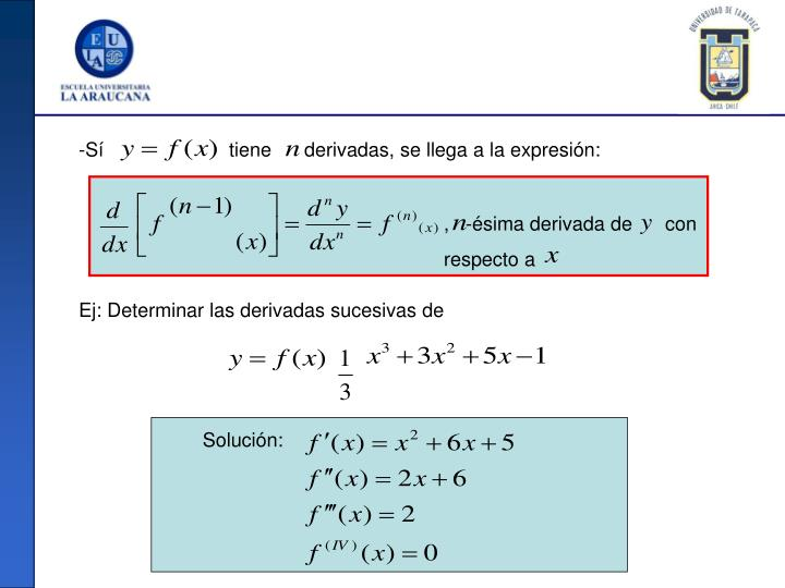 Sí                       tiene      derivadas, se llega a la expresión: