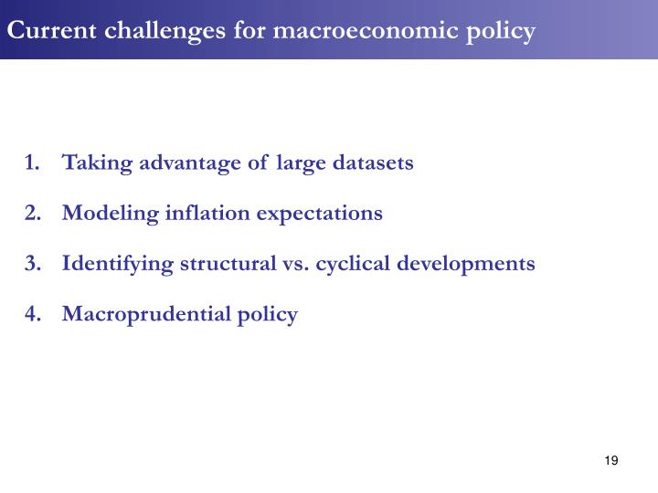 Current challenges for macroeconomic policy