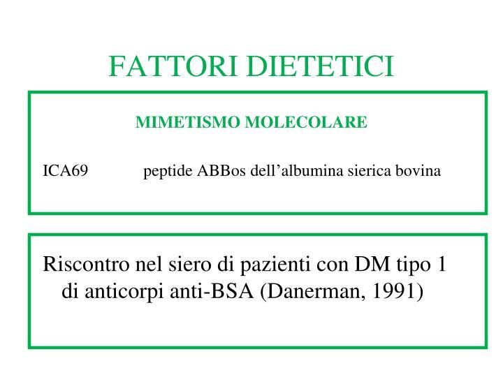 FATTORI DIETETICI