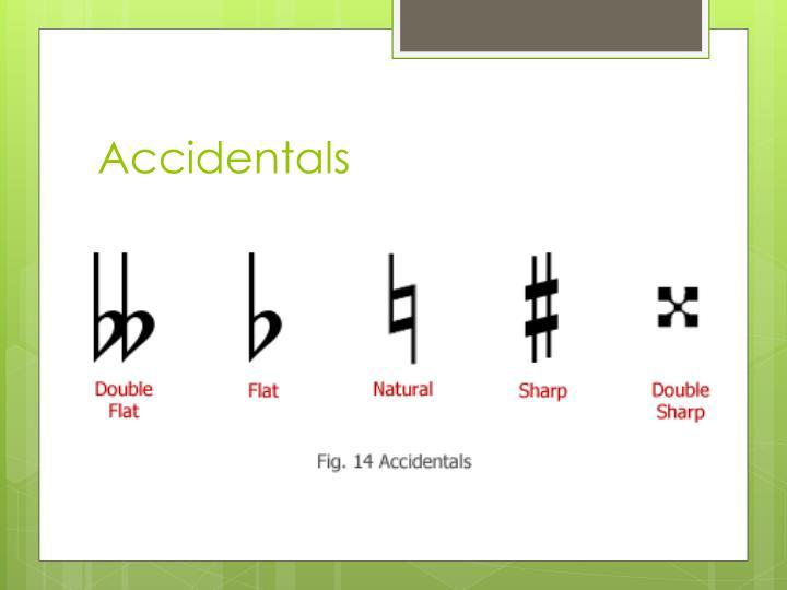 Accidentals