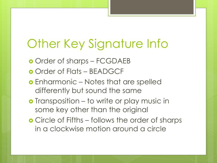 Other Key Signature Info