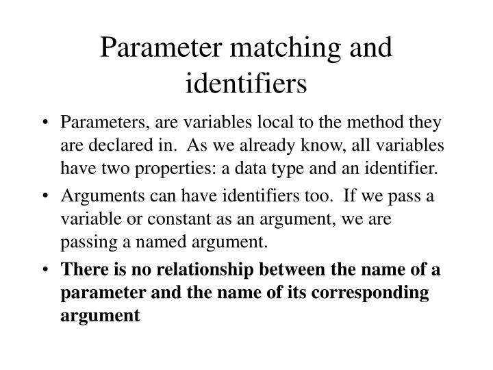 Parameter matching and identifiers