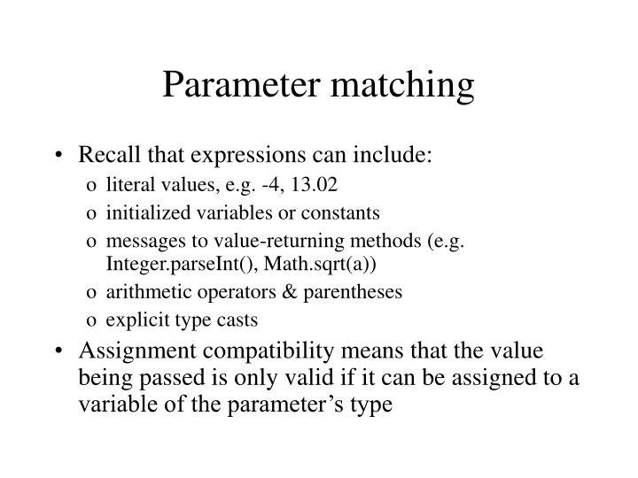 Parameter matching