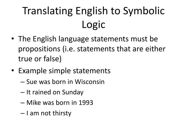Translating English to Symbolic Logic