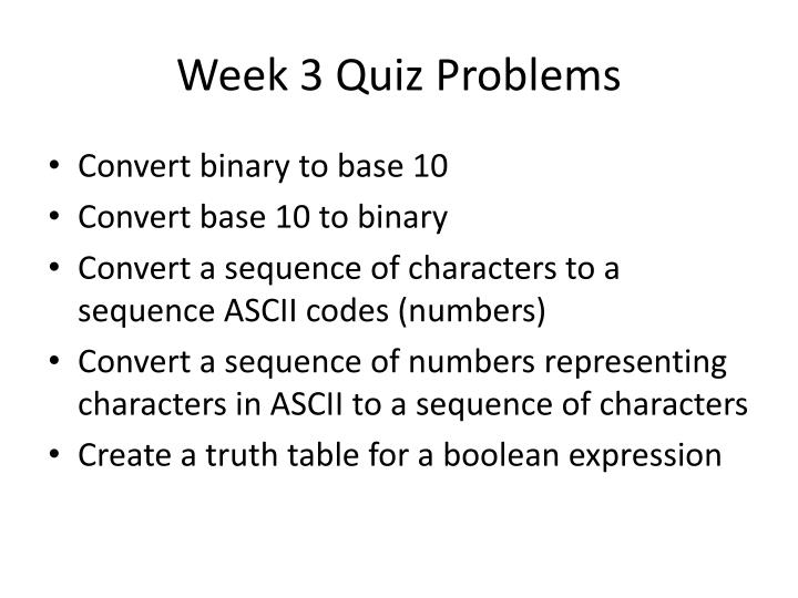 Week 3 quiz problems