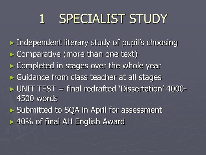 1SPECIALIST STUDY