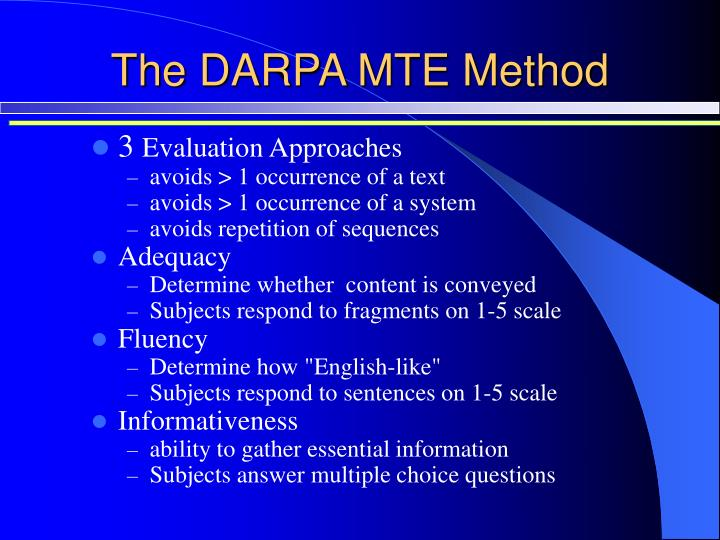 The DARPA MTE Method